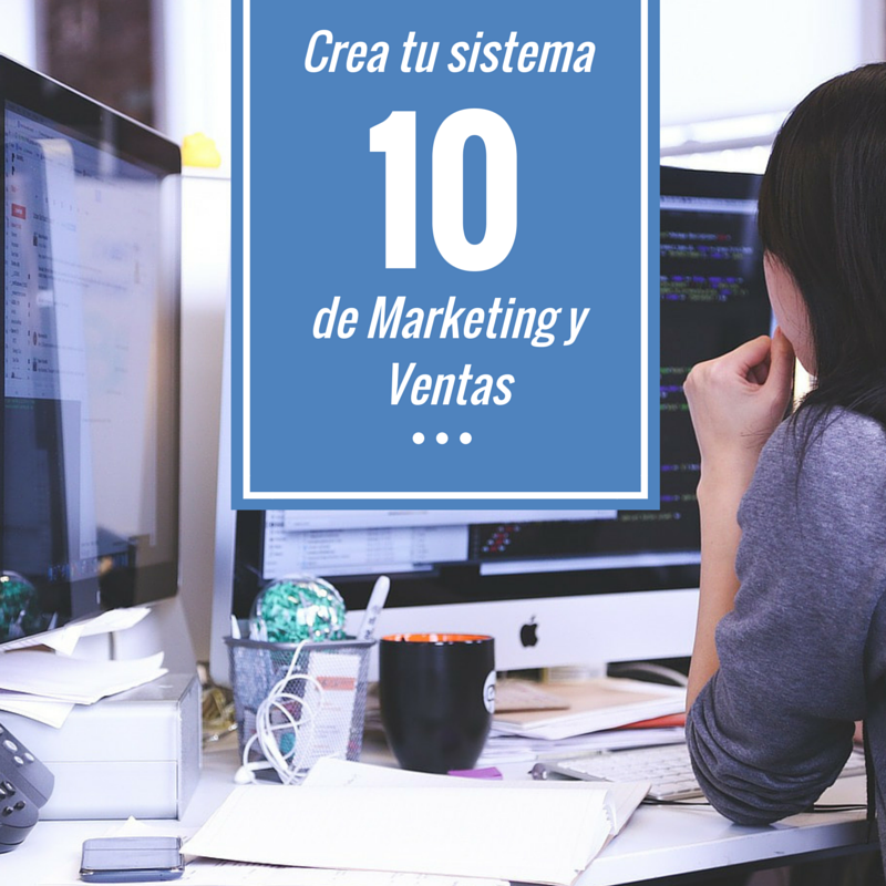 crea-tu-sistema-10-de-marketing